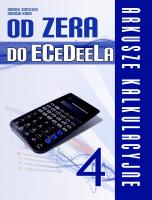 Od zera do ECeDeeLa - Arkusze Kalkulacyjne cz. 4 - Marek Smyczek i Marcin Kaim